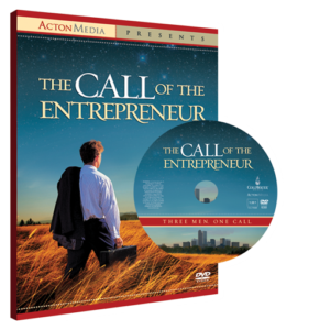 The Call of the Entrepreneur by The Acton Institute